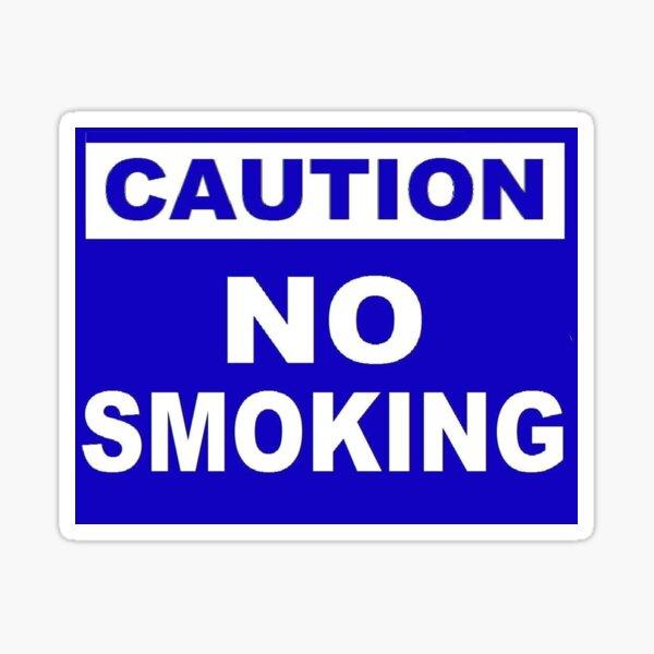 Caution No Smoking Sticker