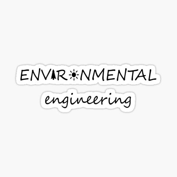 Environmental Engineering Sticker