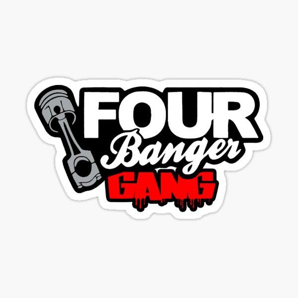 FOUR BANGER GANG Sticker