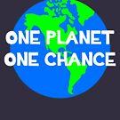 Ein Planet - eine Chance von cheyenned