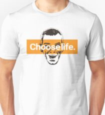 Choose life. T-Shirt