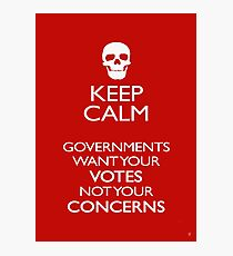 KEEP CALM - GOVERNMENTS Photographic Print