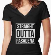 Straight Outta Pasadena Women's Fitted V-Neck T-Shirt