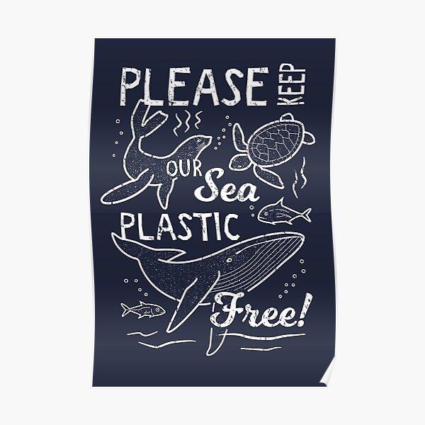 Please Keep Our Sea Plastic Free - Marine Animals Poster
