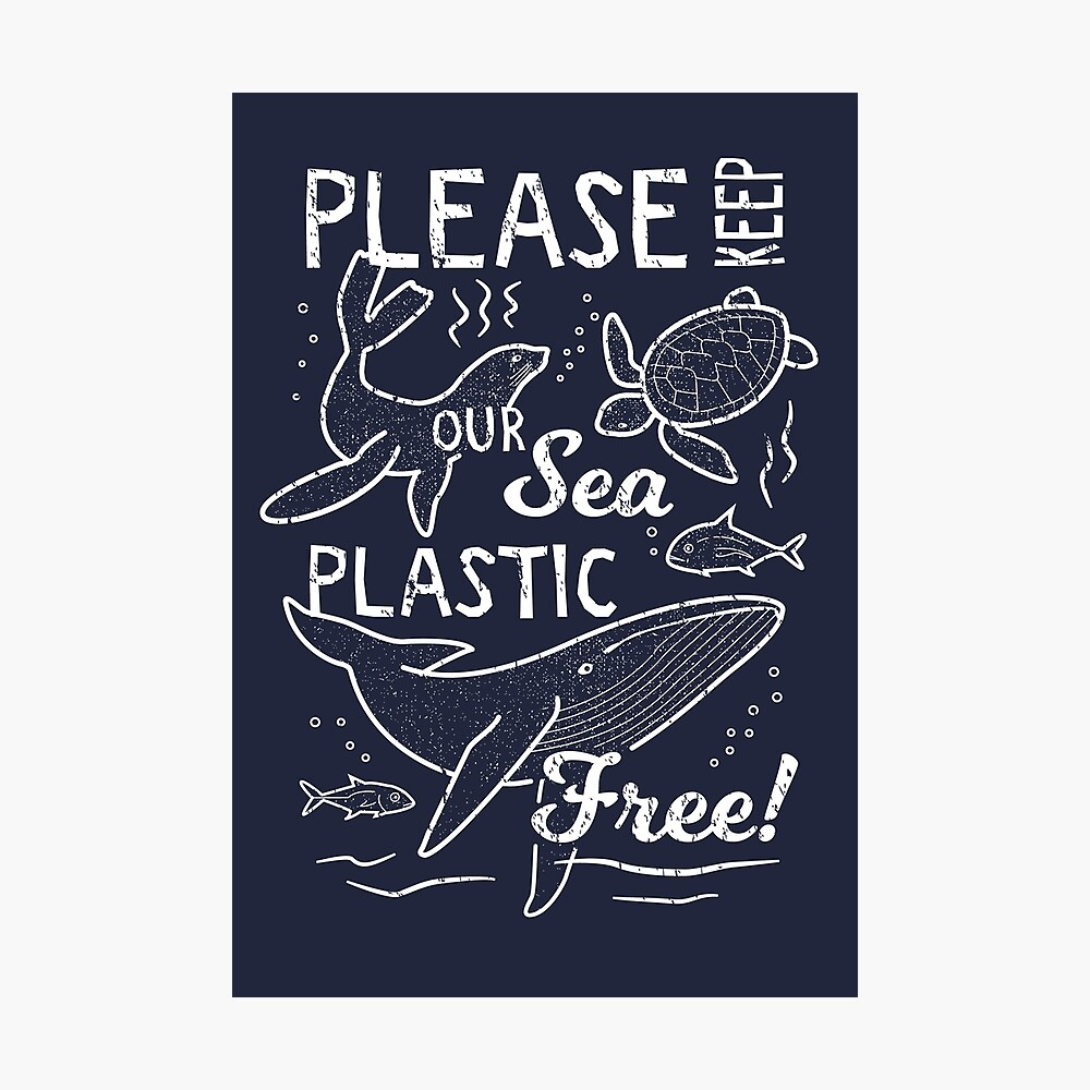 Please Keep Our Sea Plastic Free - Marine Animals Photographic Print