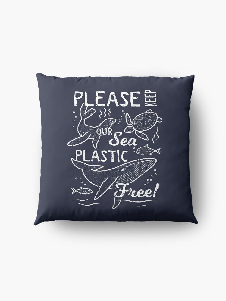 Alternate view of Please Keep Our Sea Plastic Free - Marine Animals Floor Pillow