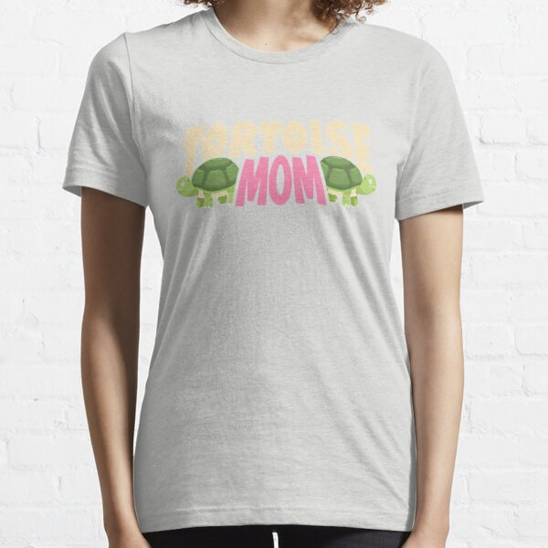 Tortoise mom Funny Tshirt for Tortoise Lovers and Owners  Essential T-Shirt