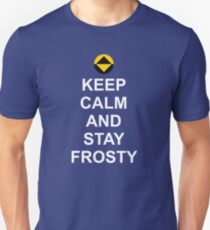 Keep Calm and Stay Frosty [Bob] Unisex T-Shirt