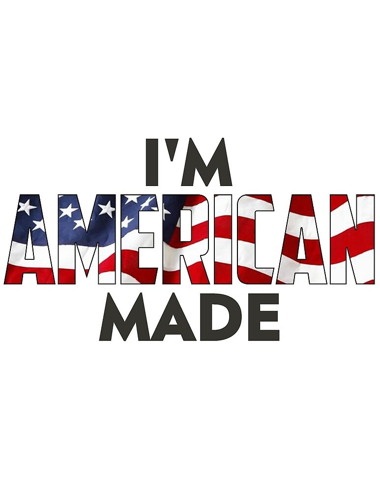 I Am American Made by laExpose