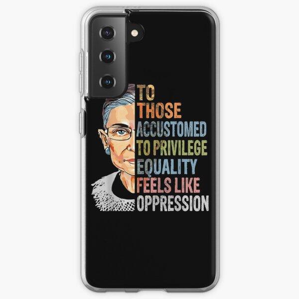 Privilege Ruth Bader Ginsburg RBG Equality Womens  Samsung Galaxy Soft Case