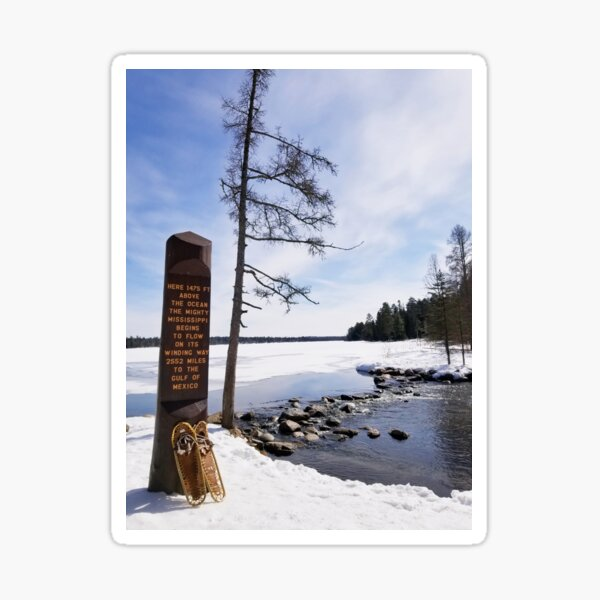 Itsaca State Park ~ Mississippi Headwaters in Winter with Snowshoes Sticker