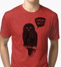 Shadow Am I? Tri-blend T-Shirt