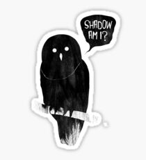 Shadow Am I? Sticker