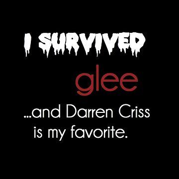 I survived Glee (Darren Criss) by xmisscriss