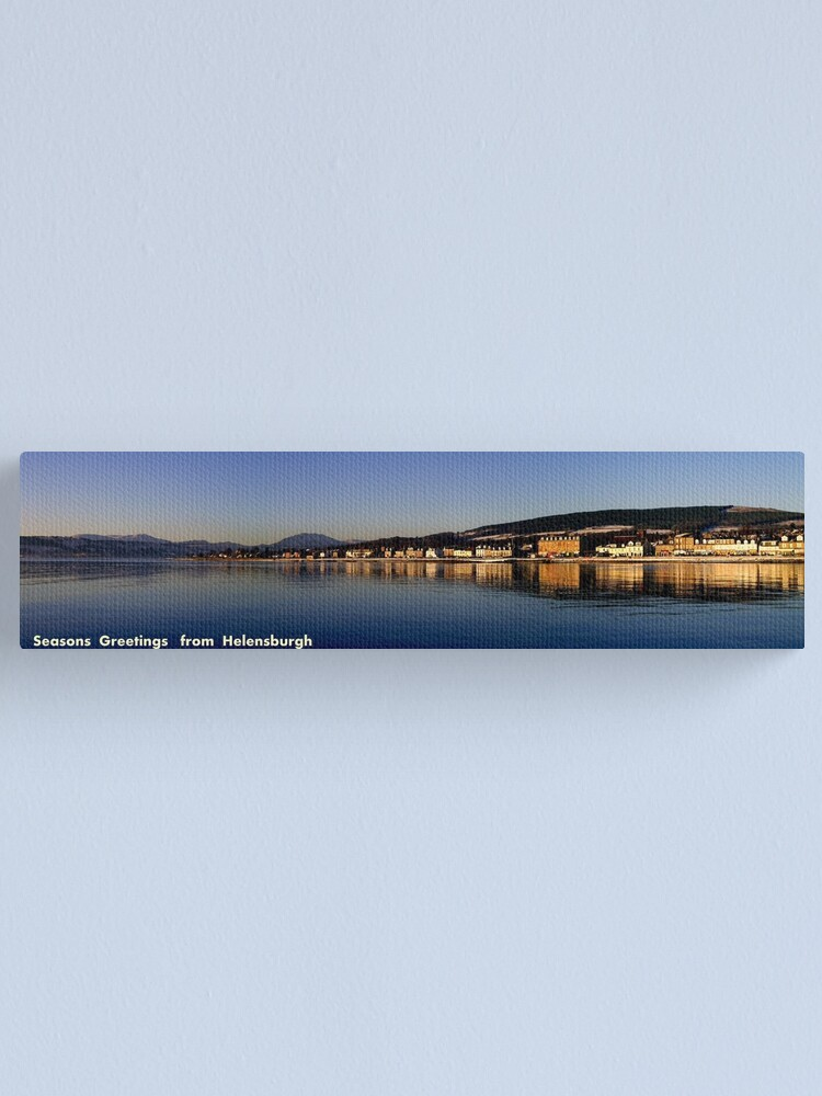 Alternate view of Greetings  from Helensburgh Canvas Print