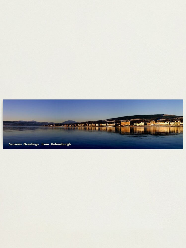 Alternate view of Greetings  from Helensburgh Photographic Print