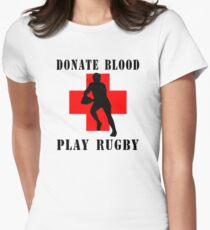 """Rugby """"Donate Blood Play Rugby"""" Women's Fitted T-Shirt"""