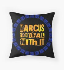 MARCUS says DEAL WITH IT - III Floor Pillow