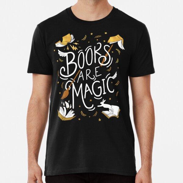 Books Are Magic Premium T-Shirt