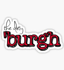 The dirty burgh Sticker