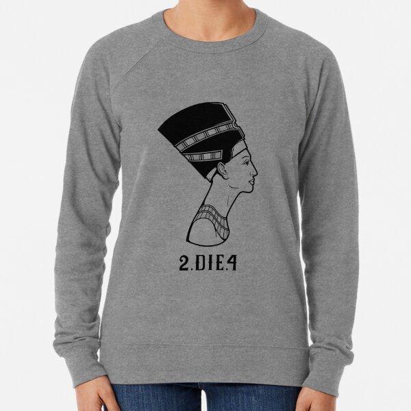 2 Die 4 Lightweight Sweatshirt
