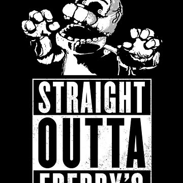 Straight Outta Freddy's by fnaftees