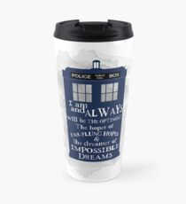 Dr Who - The Optimist quote  Travel Mug