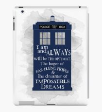 Dr Who - The Optimist quote  iPad Case/Skin