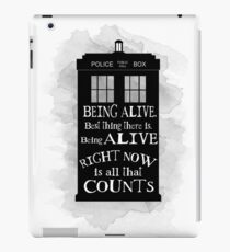 Dr who - Being alive quote iPad Case/Skin