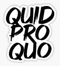 Quid Pro Quo Sticker