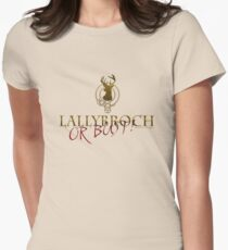 Lallybroch or Bust! Womens Fitted T-Shirt
