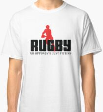 """Rugby """"No Opponents Just Victims"""" Classic T-Shirt"""