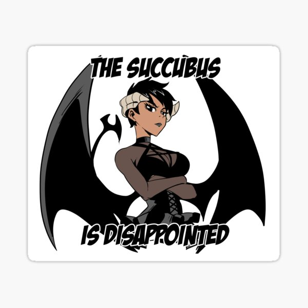 Disappointed Succubus Sticker