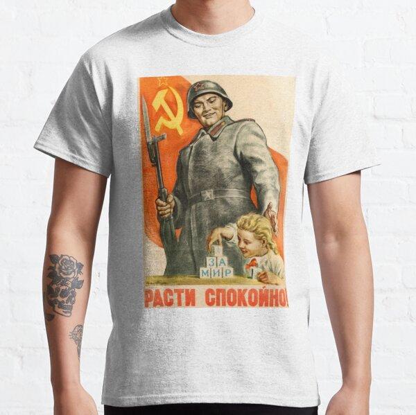 Political Poster, Vintage Soviet Propaganda Poster: Grow Up Peacefully! Советский пропагандистский плакат: Расти мирно! Classic T-Shirt