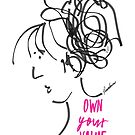 OWN YOUR VALUE (Pink) by Roxana Frontini