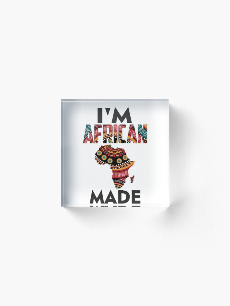 Alternate view of Im African Made Acrylic Block