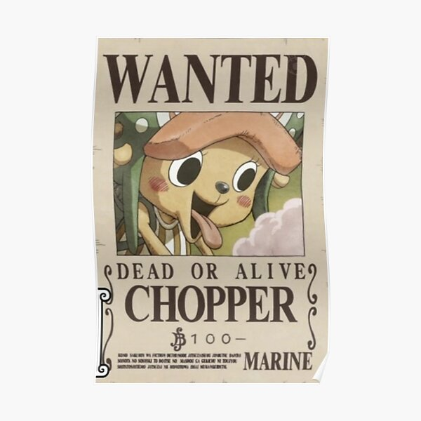 Chopper first wanted poster Poster