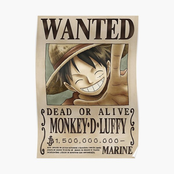 Luffy second wanted poster Poster