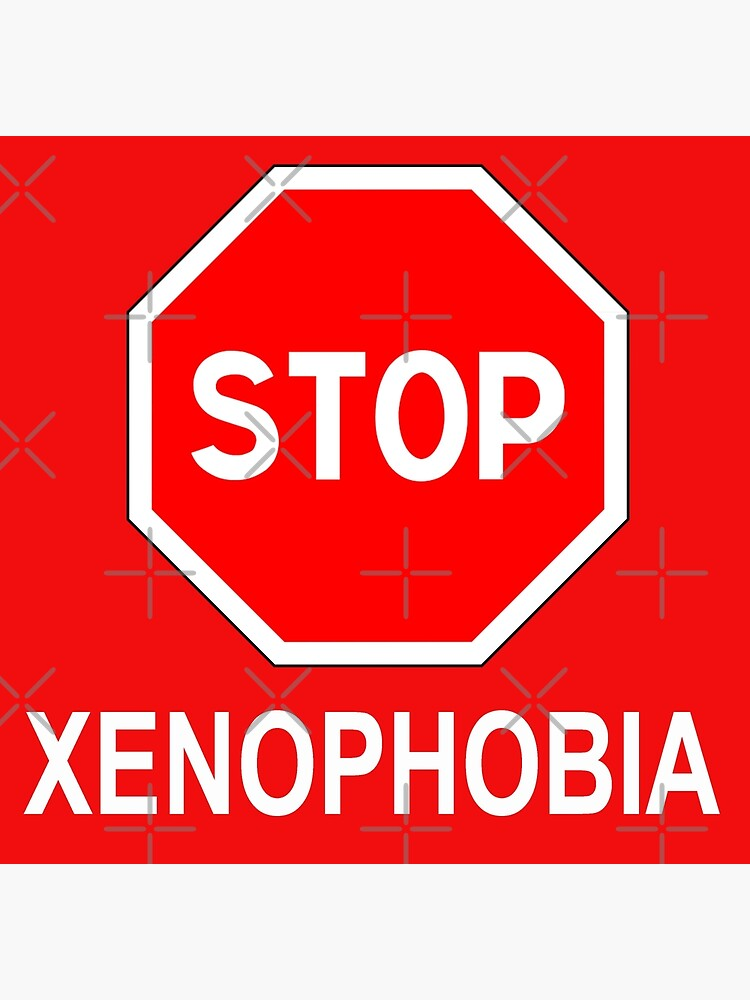 Stop Xenophobia by frigamribe88