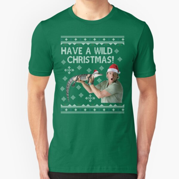 Steve Irwin Have A Wild Christmas Slim Fit T-Shirt