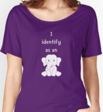 I Identify as an Elephant Women's Relaxed Fit T-Shirt