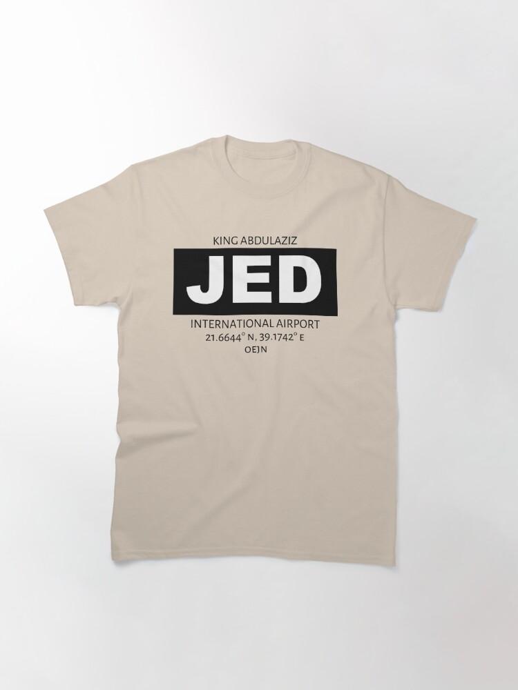 Alternate view of King Abdulaziz International Airport Jeddah JED Classic T-Shirt