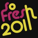 SoFresh Design - SoFresh 2011 ! by SoFreshDesign