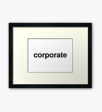 corporate Framed Print
