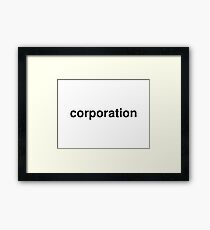 corporation Framed Print