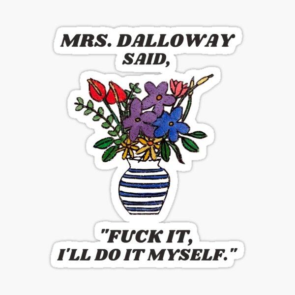 ella misma conseguirá las flores. Pegatina