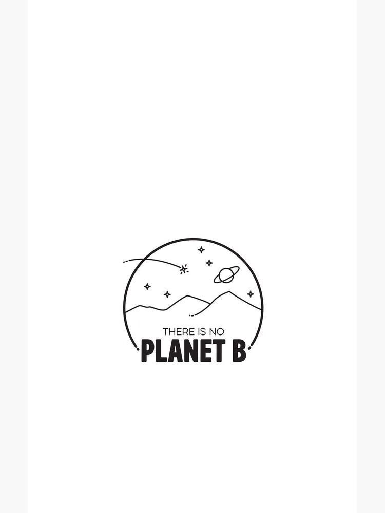 No Planet B - Black by esgomes