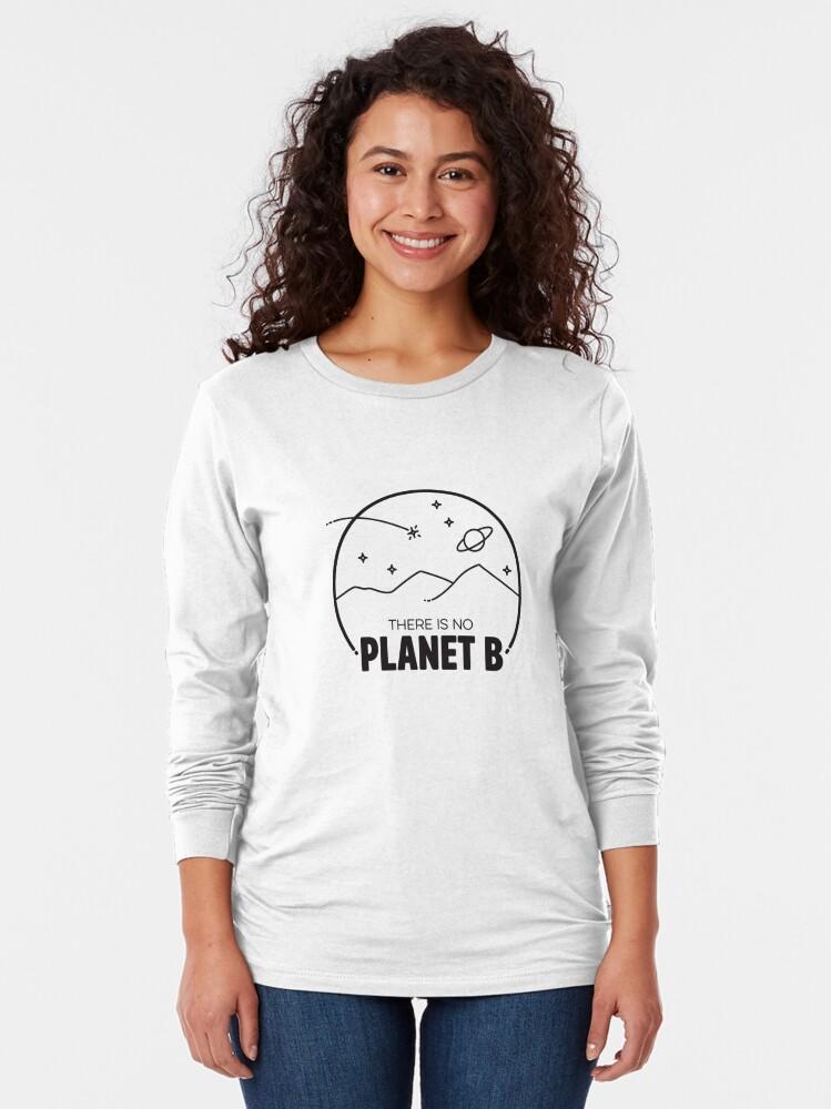 Alternate view of No Planet B - Black Long Sleeve T-Shirt