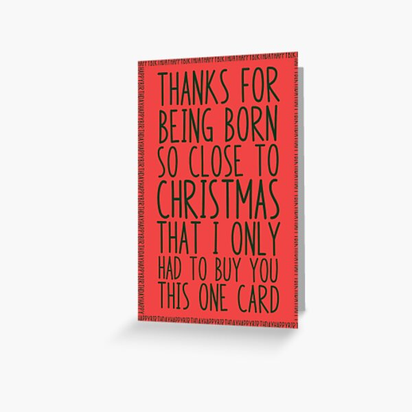 December Birthday Card. Funny Combined Christmas and December Happy Holidays Birthday Card for December Babies. Green Lettering on Red. Greeting Card
