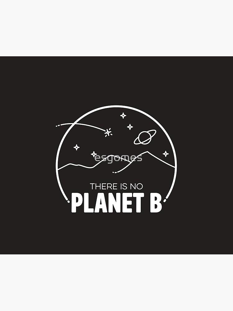 No Planet B - Off White by esgomes